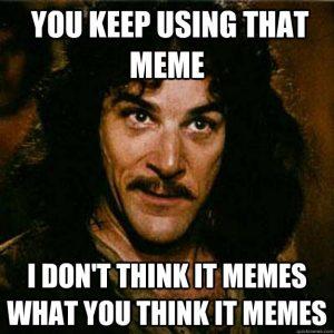 Ultimate Meme Meme