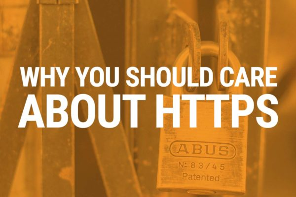 Why you should care about HTTPS