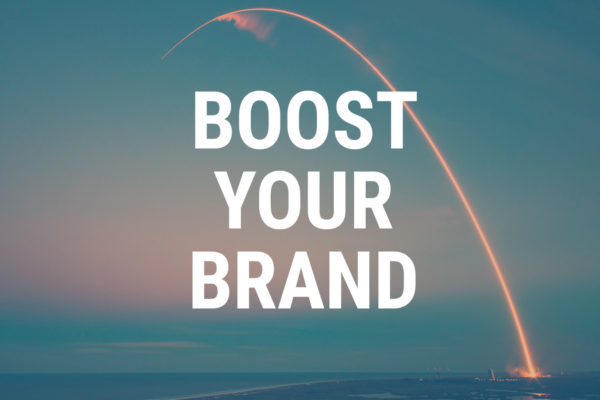 You Can Boost Your Brand